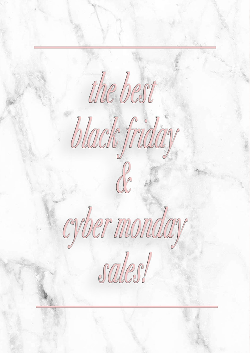 The best black friday and cyber monday sales